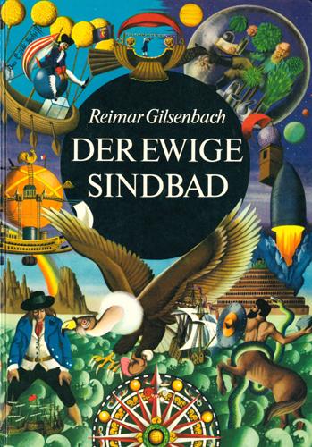 Reimar Giilsenbach - Der ewige Sindbad